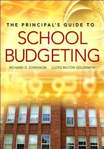 R. D. Sorenson's,L. M. Goldsmith's (The Principal's Guide to School Budgeting [Paperback])(2006)