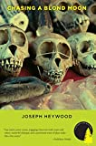 Chasing a Blond Moon, Joseph Heywood, 1599213605