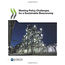 Meeting Policy Challenges for a Sustainable Bioeconomy: Edition 2018