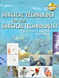 Bundle: Surgical Technology for the Surgical Technologist, 3rd + Study Guide with Lab Manual for AST's Surgical Technology : Surgical Technology for the Surgical Technologist, 3rd + Study Guide with Lab Manual for AST's Surgical Technology, Ast and Association of Surgical Technologists, Association of Surgical Technologists, 1111079234