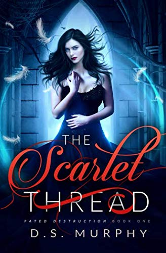 The Scarlet Thread (Fated Destruction)