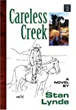 Careless Creek, Stan Lynde, 1585479446
