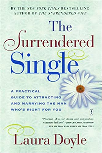 Kostenloser E-Book-Download für Handys im TXT-Format The Surrendered Single: A Practical Guide to Attracting and Marrying the M B002XXGIJ4 PDF PDB by Laura Doyle