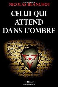 Book's Cover ofCelui qui attend dans l'ombre
