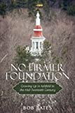 No Firmer Foundation, Bob Bates, 1440151474