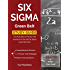 Six Sigma Green Belt Study Guide: Test Prep Book & Practice Test Questions for the ASQ Six Sigma Green Belt Exam
