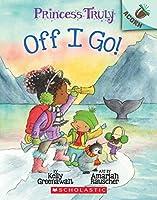The Off I Go!: An Acorn Book