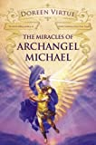 The Miracles of Archangel Michael, Doreen Virtue, 1401922066
