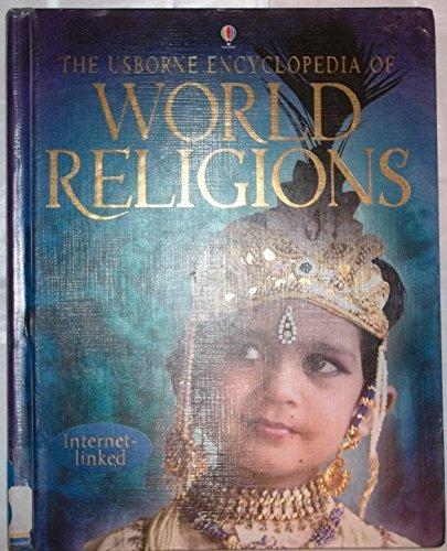 The Usborne Encyclopedia of World Religions (World Cultures)
