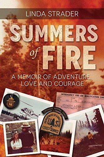 Summers of Fire: A Memoir - Linda Summer