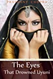 The Eyes That Drowned Uyuni, Prashant Chopra, 1494478056