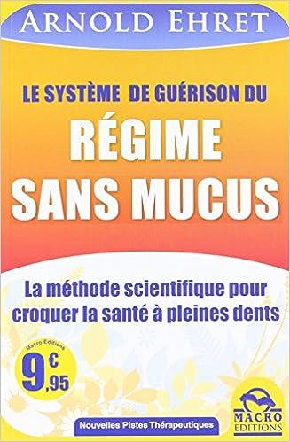 Livre Le système de guérison du régime sans mucus pdf, epub ebook