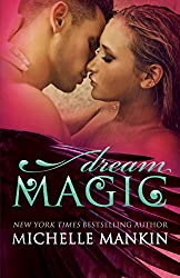 Dream Magic (The MAGIC series Book 2)