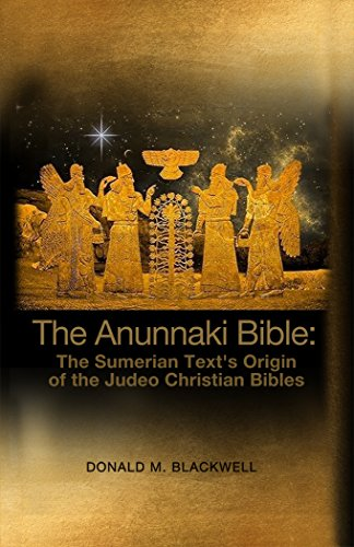 Amazon com: The Anunnaki Bible: The Sumerian Text's Origin