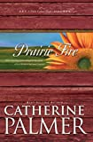 Prairie Fire by Catherine Palmer front cover