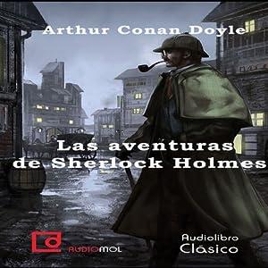 Las aventuras de Sherlock Holmes [The Adventures of Sherlock Holmes] Hörbuch