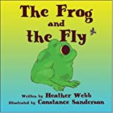 The Frog and the Fly, Heather Webb, 1604413808
