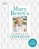 Mary Berry s Complete Cookbook: Family Favourites with Perfect Results Every Time