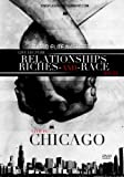 Relationships,Riches,and Race