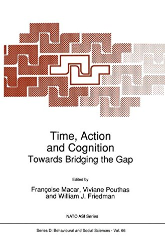 Time, Action and Cognition: Towards Bridging the Gap (Nato Science Series D:)