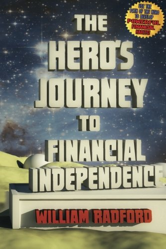 The Hero's Journey to Financial Independence (Volume 1) pdf epub
