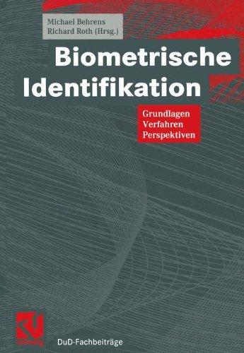 Biometrische Identifikation: Grundlagen, Verfahren, Perspektiven (DuD-Fachbeiträge) (German Edition) pdf