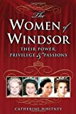 The Women of Windsor, Catherine Whitney, 0060765844