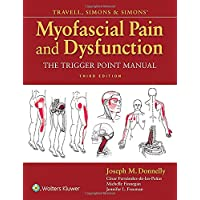 Travell and Simon's Myofascial Pain and Dysfunction Volume One