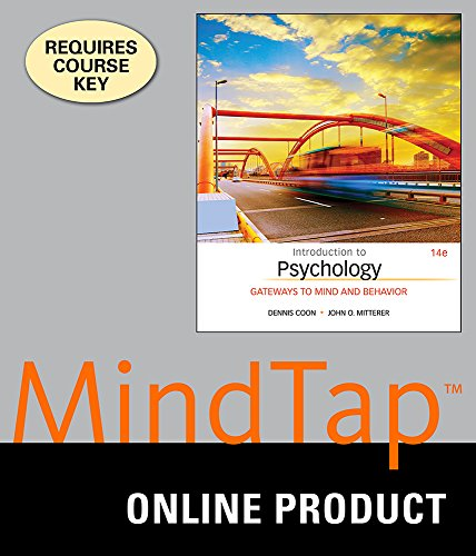 MindTap Psychology for Coon/Mitterer's Introduction to Psychology: Gateways to Mind and Behavior, 14th Edition ()