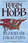 The Rain Wild Chronicles, tome 4 : Blood of Dragons par Hobb