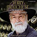 A Slip of the Keyboard: Collected Non-fiction Audiobook by Terry Pratchett Narrated by Michael Fenton Stevens