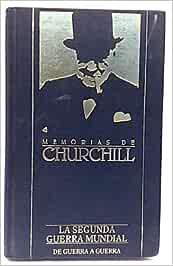 Memorias de Winston Churchill. La segunda Guerra Mundial