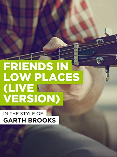 Friends In Low Places (Live Version) (Karaoke Downloads Country)