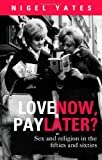 Live Now, Pay Later?, Yates and Nigel Yates, 028105908X