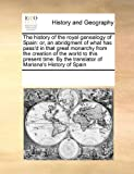 The History of the Royal Genealogy of Spain, See Notes Multiple Contributors, 0699110793