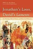 Jonathan's Loves, David's Laments: Gay