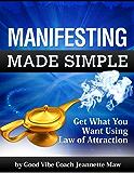 Manifesting Made Simple
