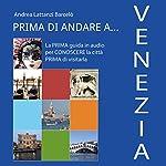 Prima di andare a Venezia | Andrea Lattanzi Barcelò