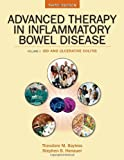 Advanced Therapy of Inflammatory Bowel Disease, Theodore Bayless and Stephen Hanauer, 1607950340