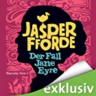 Der Fall Jane Eyre (Thursday Next 1) Hörbuch von Jasper Fforde Gesprochen von: Elisabeth Günther