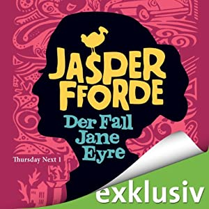 Der Fall Jane Eyre (Thursday Next 1) Audiobook