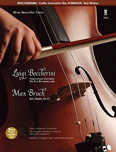 Music Minus One 'Cello: Boccherini 'Cello Concerto in Bb major, op. 47 (Sheet Music & 2 CD) by Marcy Chanteaux (2006-11-01)