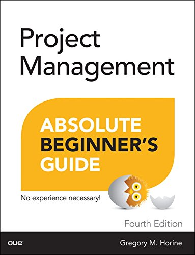Project Management Absolute Beginners Guide  4Th Edition