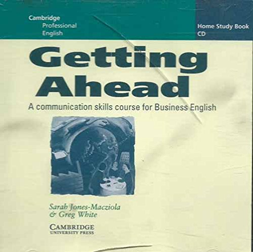 Getting Ahead Home Study audio CD: A Communication Skills Course for Business English (Cambridge professional English)