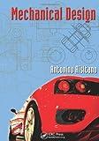 Mechanical Design, Antonino Risitano, 1439811695