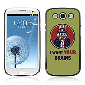CASETOPIA / I Want Your Brains Zombie / Samsung Galaxy S3 I9300 / Black Hard Back Case Cover Shell Armor Protection