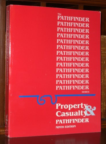 PATHFINDER SERIES Property & Casualty Insurance Licensing Study Book