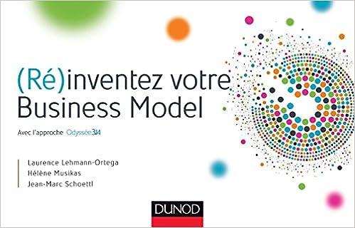 Livres (Ré)inventez votre Business Model pdf, epub ebook