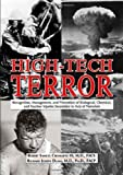 High-Tech Terror : Recognition, Management, and Prevention of Biological, Chemical, and Nuclear Injuries Secondary to Acts of Terrorism, Cromartie, Robert/Samuel, III and Duma, Richard/Joseph, 0398078831