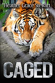 Caged: New and Selected Poems by [Grace Stewart, Heather]